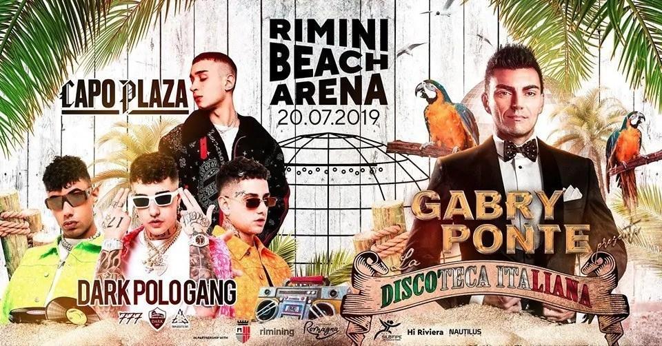 Capoplaza, Dark Polo Gang, Gabry Ponte Rimini Beach Arena Sabato 20 Luglio 2019 + Prezzi Ticket/Biglietti/Prevendite 18APP Tavoli Pacchetti hotel