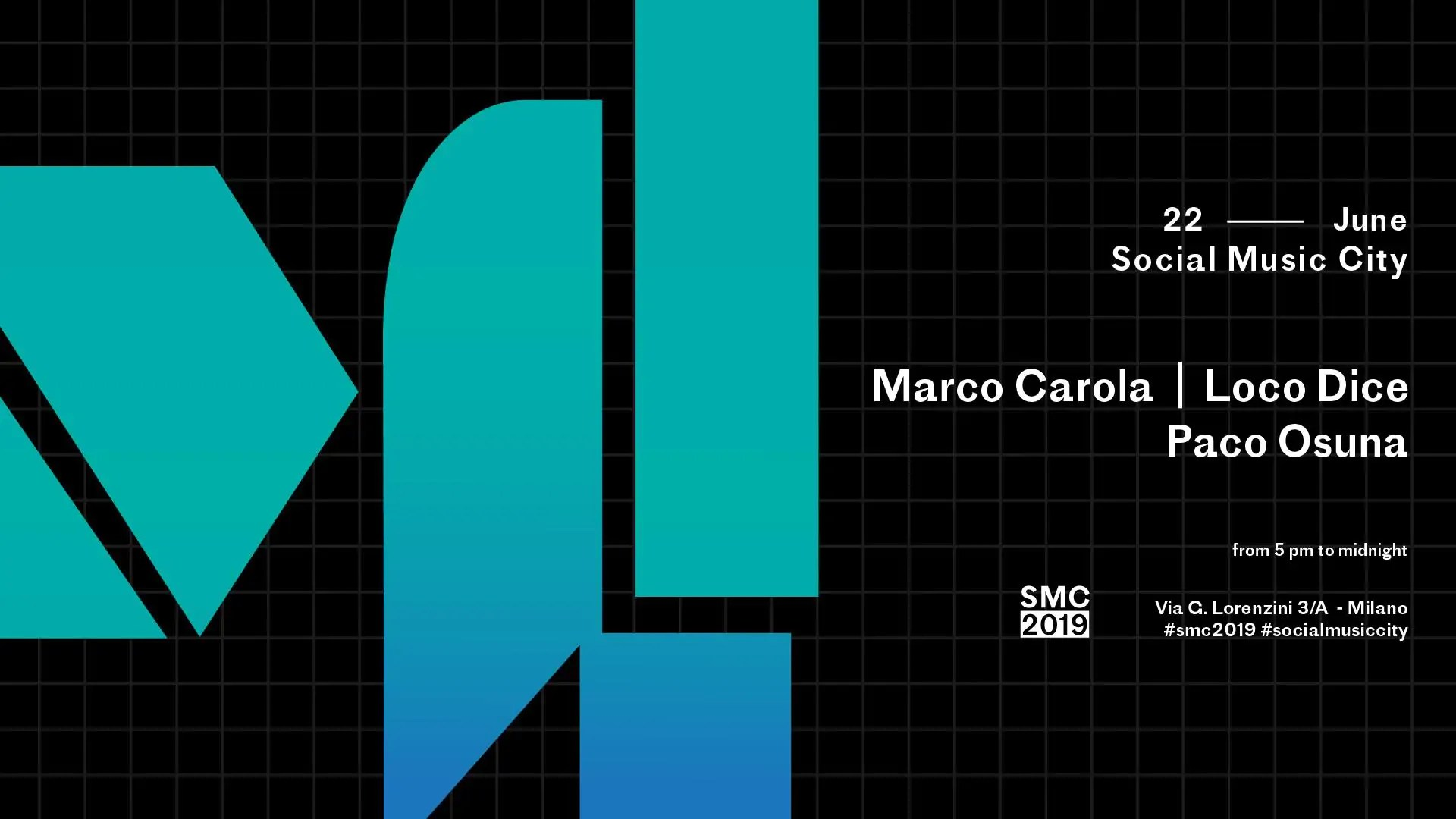 Marco Carola Loco Dice Social Music City 22 Giugno 2019 Ticket Pacchetti