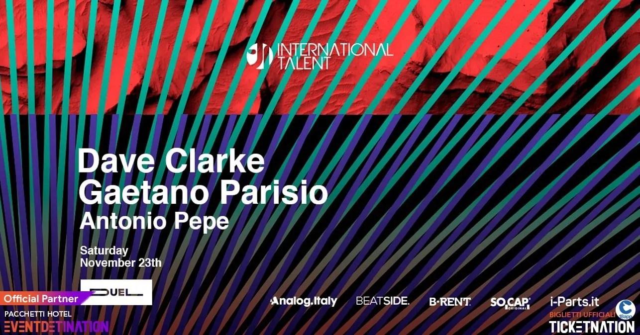 Dave Clarke at Duel Club Napoli International Talent – Sabato 23 11 2019