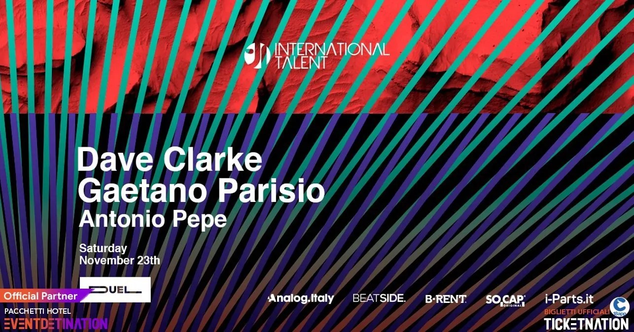Dave Clarke at Duel Club Napoli International Talent – Sabato 23 11 2019