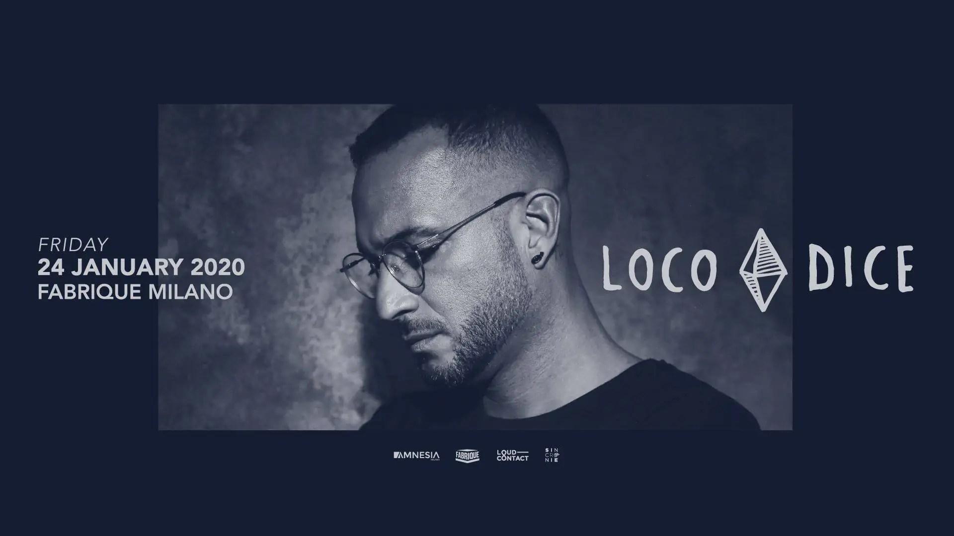 Loco Dice al Fabrique Milano Venerdì 24 Gennaio 2020