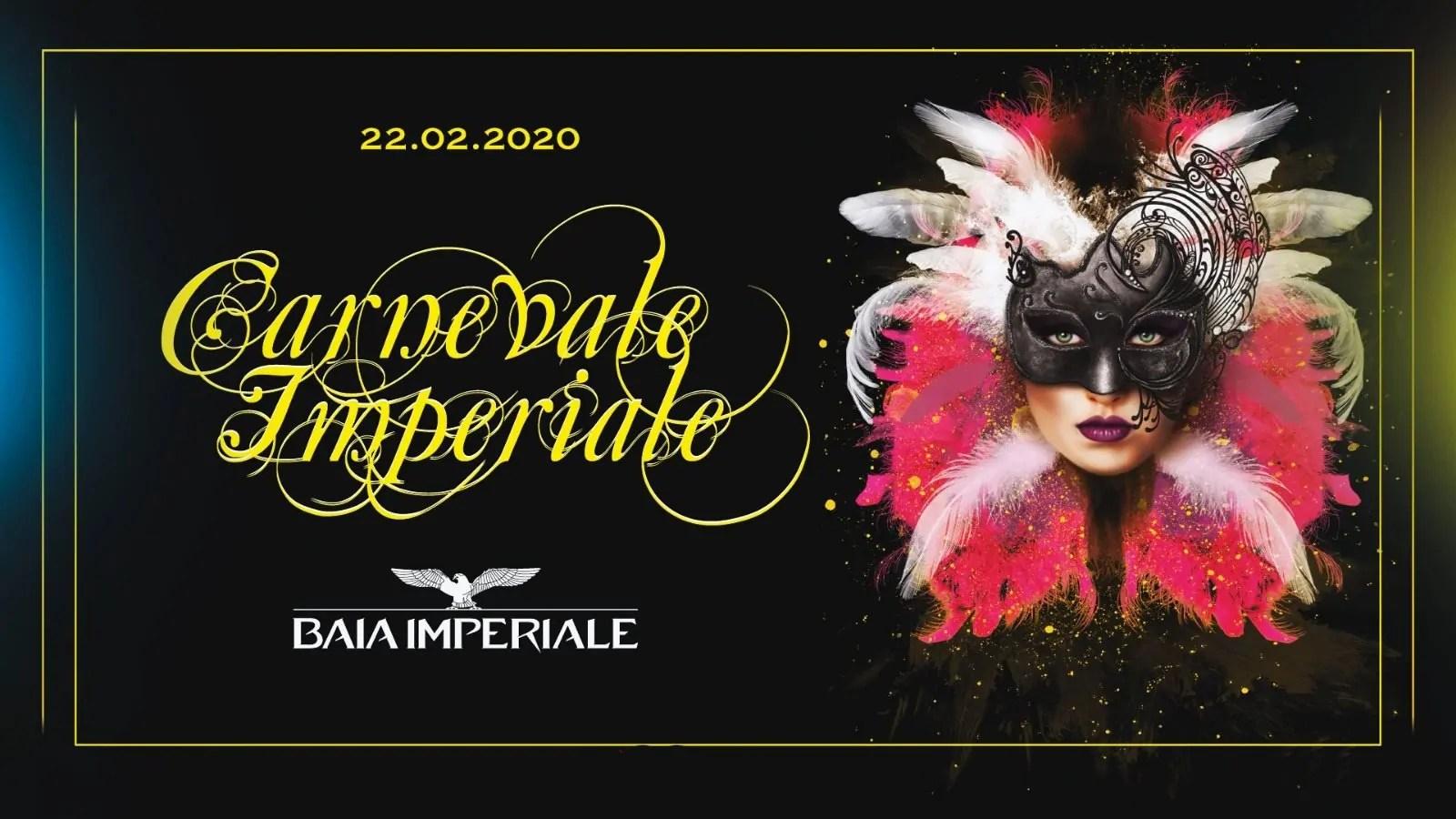 Carnevale alla Baia Imperiale Sabato 22 Febbraio 2020