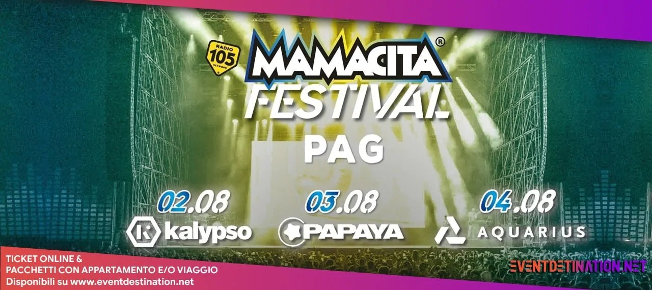 Mamacita Festival Pag 2020, Zrce Beach Novalja Pag 02 – 04 Agosto Croazia