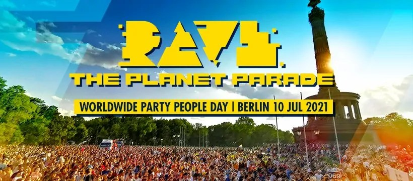 Rave the Planet Parade 2021 Berlin – 10 Luglio ( ex Love Parade Berlino )