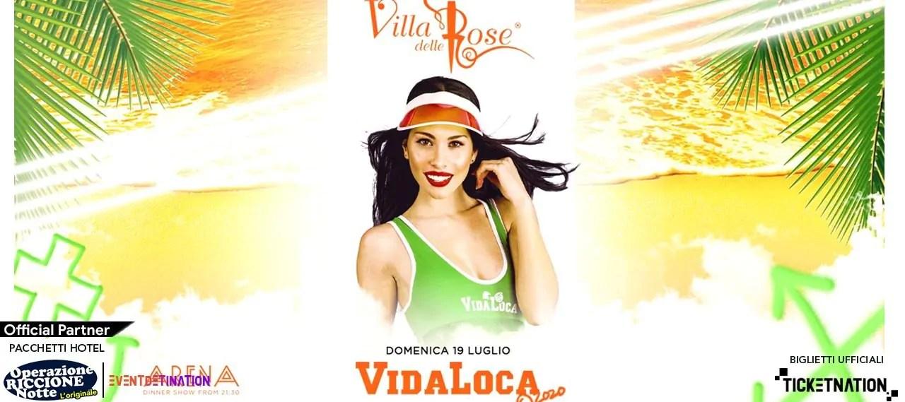 Vida Loca Villa Delle Rose 19 07 2021