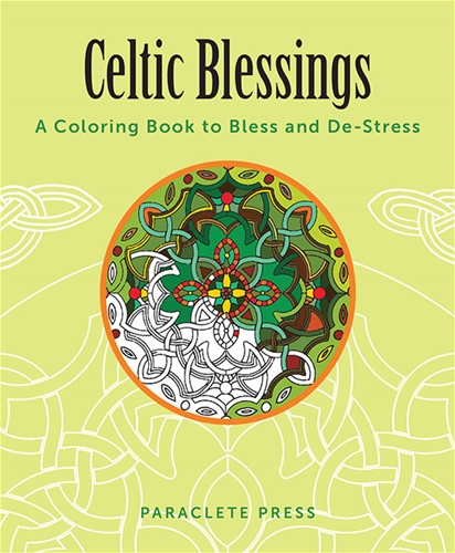 Celtic Blessing A Coloring Book