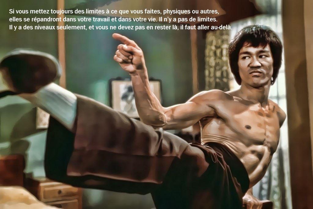 Citation de Bruce Lee pour repousser ses limites