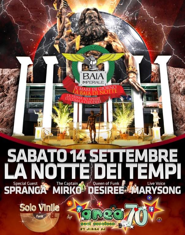 Chiusura Estate 2013 Baia Imperiale Sabato 14 Settembre - La Notte dei Tempi