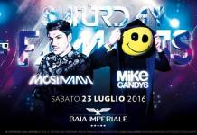 Special guestMike Candys +Quentin Mosimann Sabat0 23 Luglio Baia Imperiale