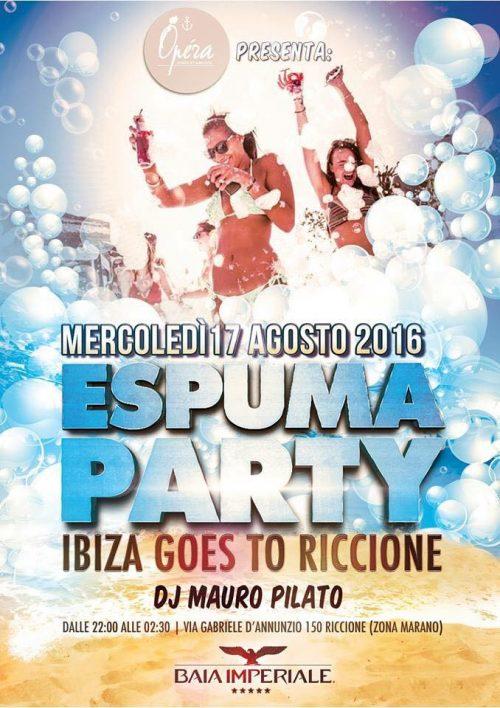 Mercoledi 17 Agosto Schiuma Party @ Operà Riccione