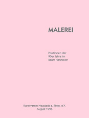 "Norbert Klora, exhibition catalog ""Malerei - Positionen der 90er Jahre"", Kunstverein Neustadt, 1996, contemporary art, painting, drawing, printing"