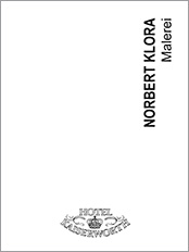 Norbert Klora, exhibition catalog, Hotel Kaiserworth, Goslar, 1987, contemporary art, painting, drawing, printing
