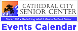 Cathedral City Senior Center Events Calendar