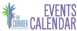 Greater Coachella Valley Chamber of Commerce Events Calendar