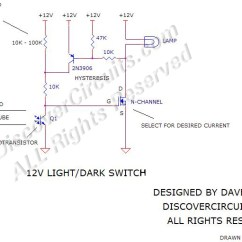 How To Wire A Day Night Switch Diagram 2008 Polaris Outlaw 50 Wiring 12v Great Installation Of Circuit Light Dark Designed By David Rh Discovercircuits Com 4 Pin Prong Toggle