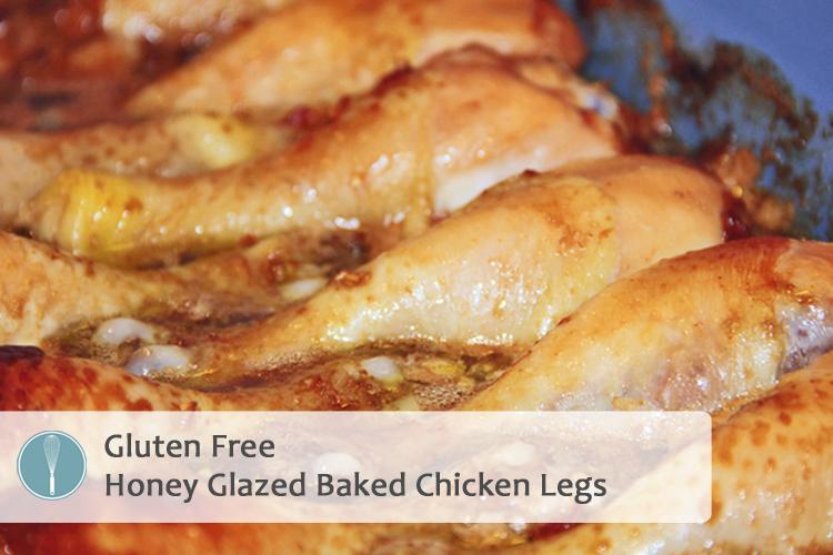 Gluten Free Honey Glazed Carmelized Baked Chicken Legs Recipe