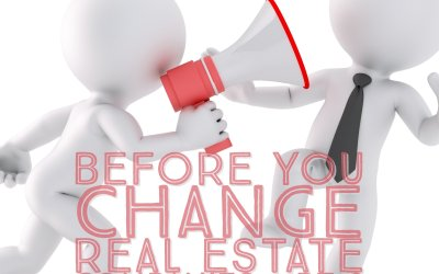 Before You Change Real Estate Companies: PT 2 – Talk To Your Current Broker