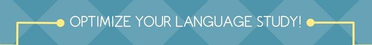 Optimize Your Language Study