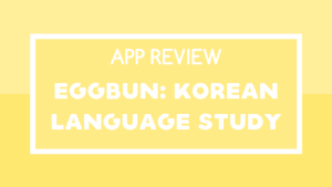 Eggbun Review