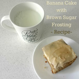 Banana Cake and Icing {Recipe}