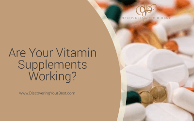 Are Your Supplements Working?
