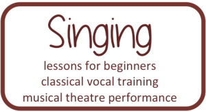 Singing - lessons for beginners; classical vocal training; musical theatre performance