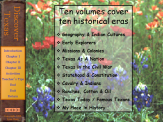 Ten chronological volumes tell the Story of Texas.
