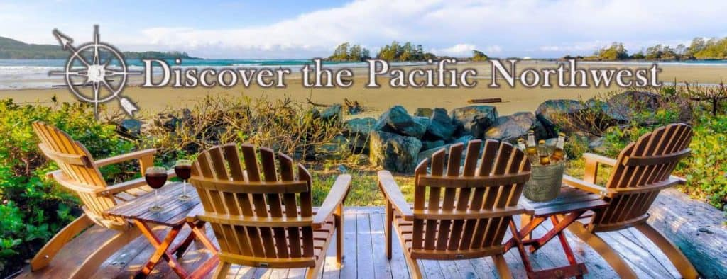 Discover the Pacific Northwest