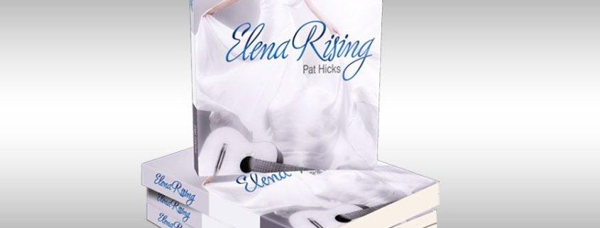 Elena Rising by Pat Hicks