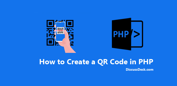How to Generate QR Code using PHP, QR Code generator