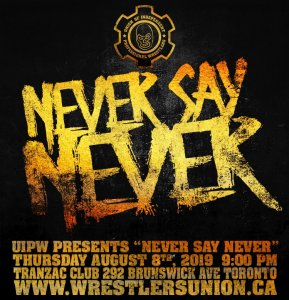 UIPW Never Say Never