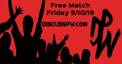 Free Match Friday | 5/10/19