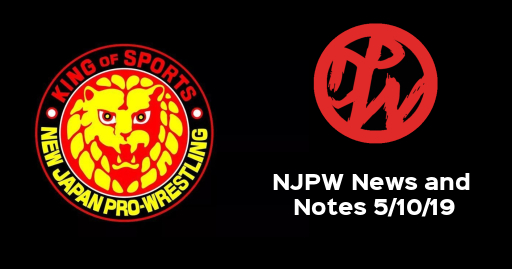 NJPW News and Notes | 5/10/19