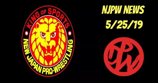 NJPW News 5/25/19