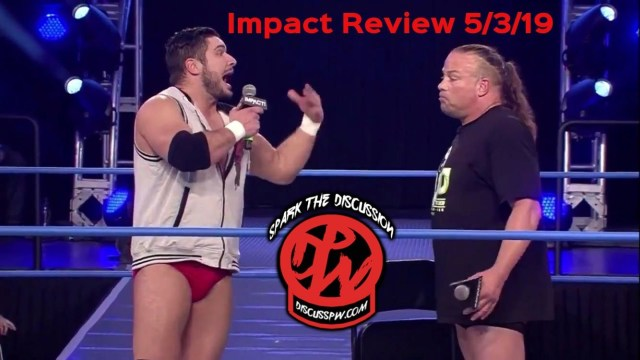 Impact 5/3/19 Review | Spark The Discussion Video