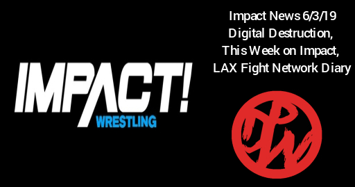 Impact News | Digital Destruction, This Week on Impact and More