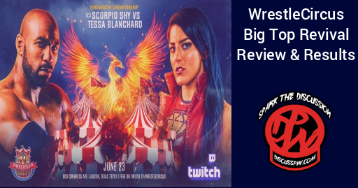 Wrestlecircus Big Top Revival Results