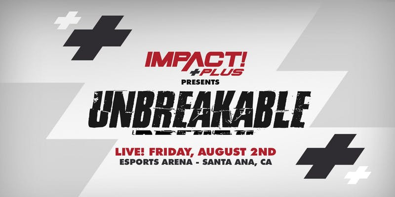 Impact Wrestling Unbreakable