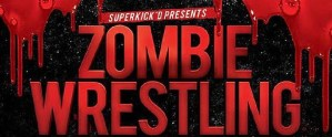 Zombie Wrestling Night One