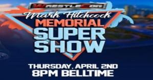 Mark Hitchcock Memorial Supershow