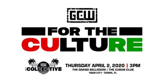 """Tickets For GCW """"For The Culture"""" On Sale Now 