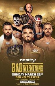 Destiny Wrestling Bad Intentions