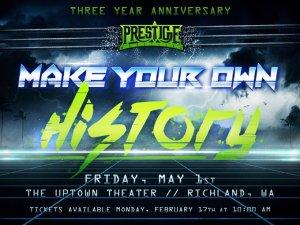 Prestige 3 year anniversary
