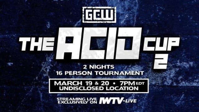 GCW Acid Cup 2   3/20