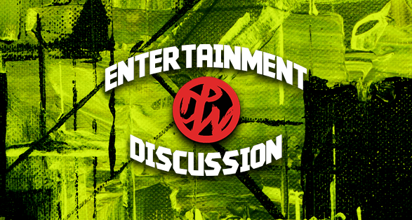 Entertainment Discussion
