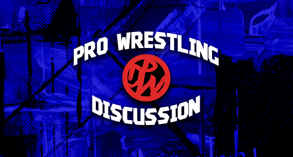 Pro Wrestling Discussion