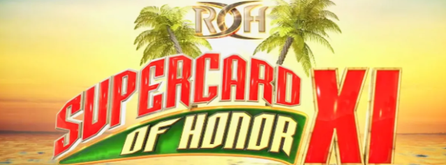 ROH Supercard of Honor XI Weekend Freeview Posted