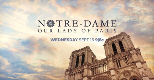 """Notre-Dame: Our Lady of Paris"" ABC Special Listings 