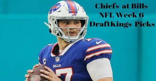 NFL Week 6 Monday Night DFS DraftKings Picks | Chiefs at Bills 10/19/20
