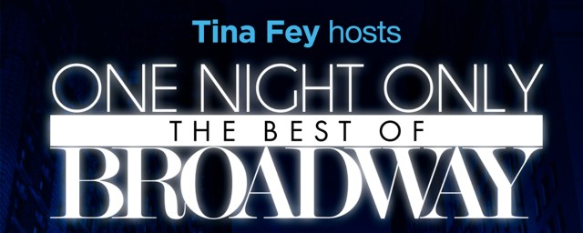 """Tina Fey to Host """"One Night Only: The Best of Broadway"""""""